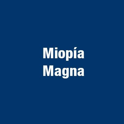 Miopia magna
